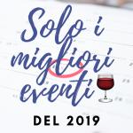 I migliori eventi di vino del 2019