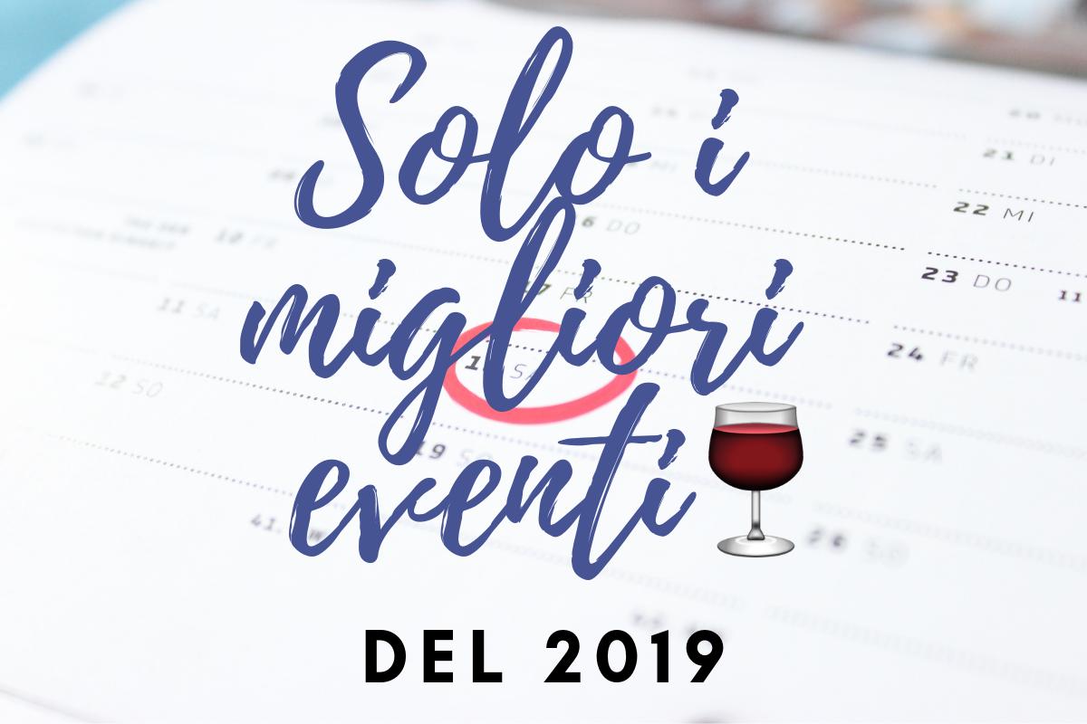 I-migliori-eventi-di-vino-del-2019.png