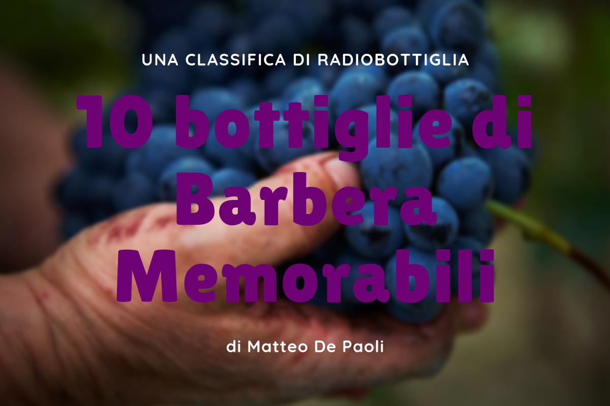 337e800a54 Barbera, 10 bottiglie da provare assolutamente - Radio Bottiglia