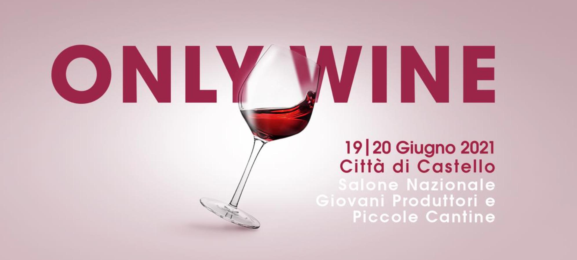 Only Wine Festival 2021 Citta di Castello