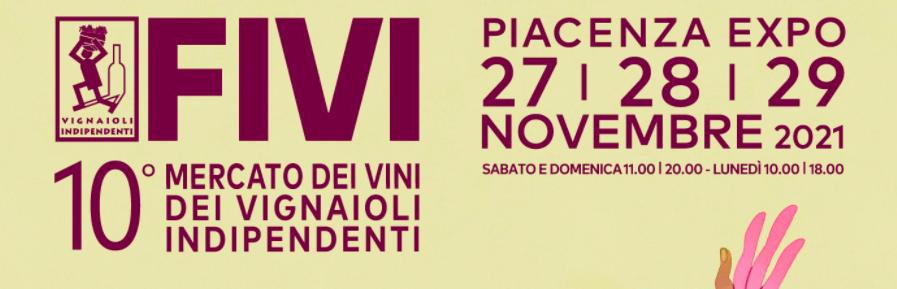 Mercato Vignaioli Indipendenti FIVI 2021 | Piacenza
